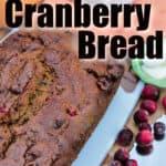 a loaf of Pumpkin Cranberry Bread
