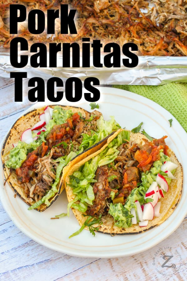 Pork Carnitas on a white plate with radishes and lettuce with a title