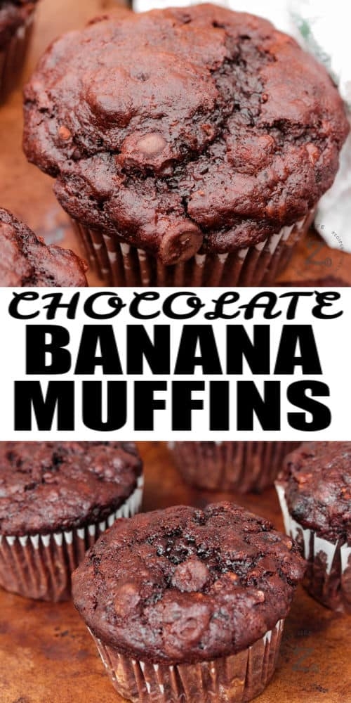 Chocolate Banana Muffins with a title