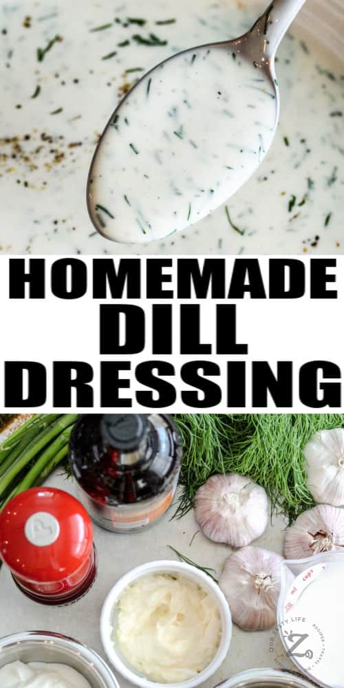 close up of Dill Dressing with ingredients and a title