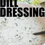 Dill Dressing in a bowl with writing