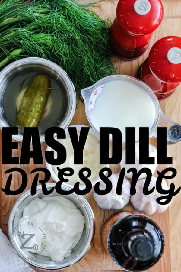 ingredients to make Dill Dressing with writing