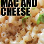 close up of Homemade Creamy Mac and Cheese with a title