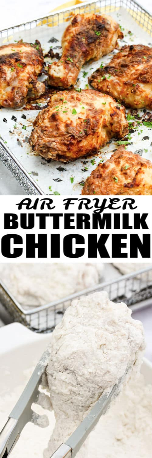 Air Fryer Buttermilk Fried Chicken before and after cooking in the air fryer with writing