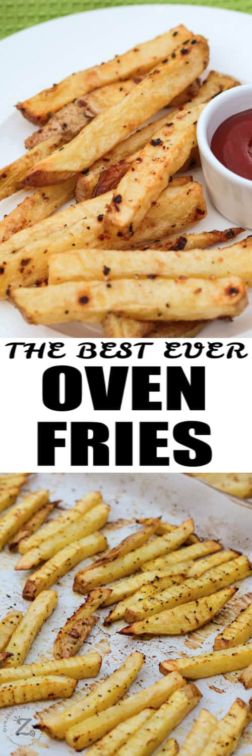 Oven Baked Fries on a baking sheet and plated with writing
