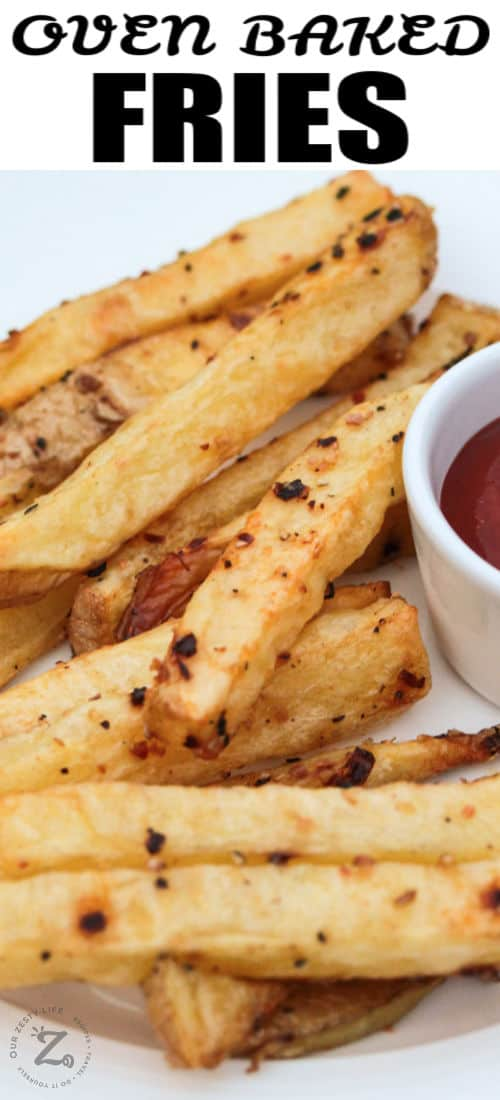Oven Baked Fries on a plate with a title