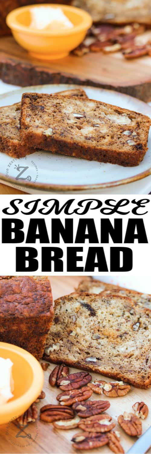 Simple Banana Bread cut up and plated with a title