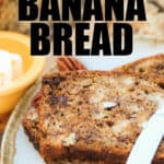 sliced Simple Banana Bread with a title
