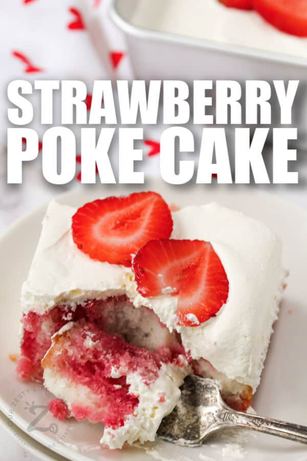 taking a bite out of Strawberry Poke Cake with a title