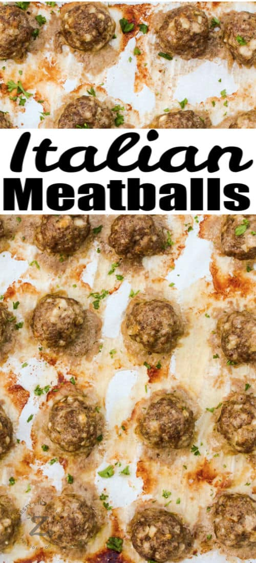 Italian Meatballs on a baking sheet with a title