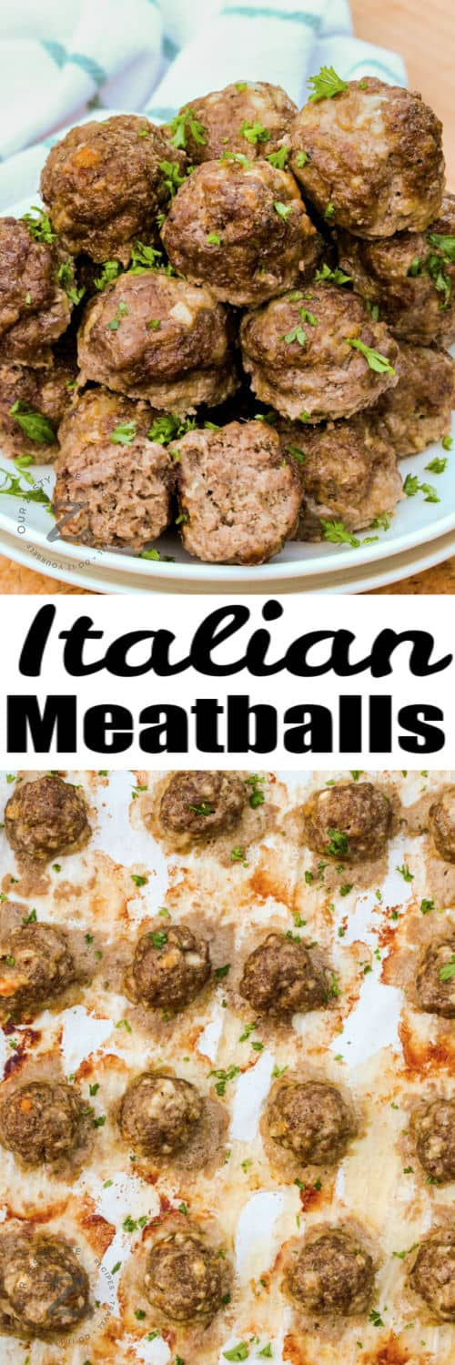 Italian Meatballs on the baking sheet and plated with a title