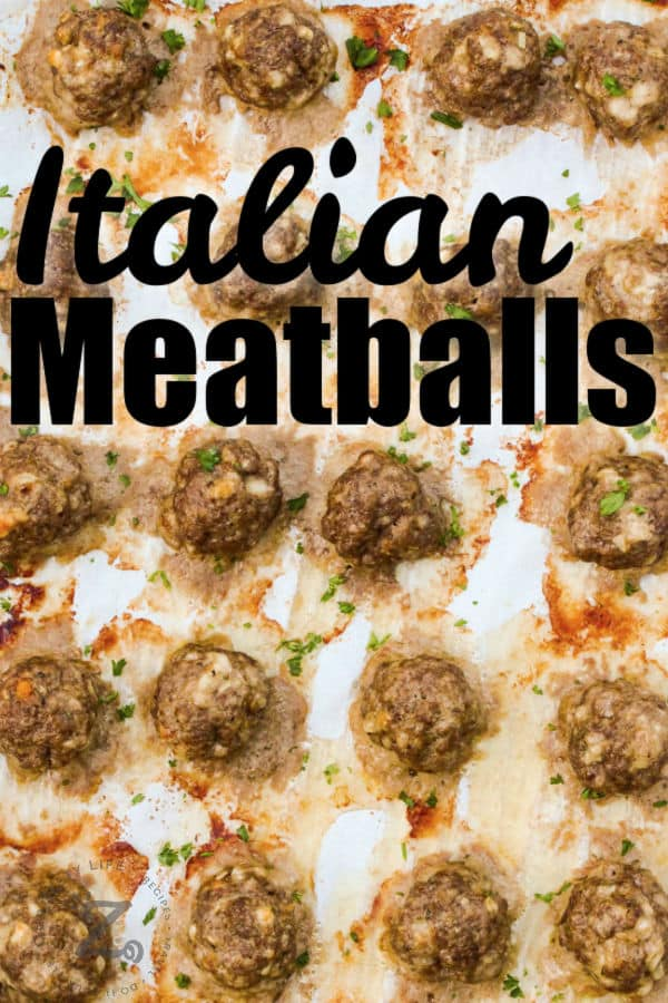 cooked Italian Meatballs with writing