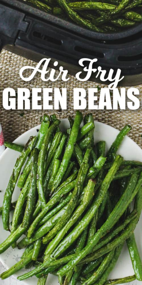 plated Air Fryer Green Beans with a title