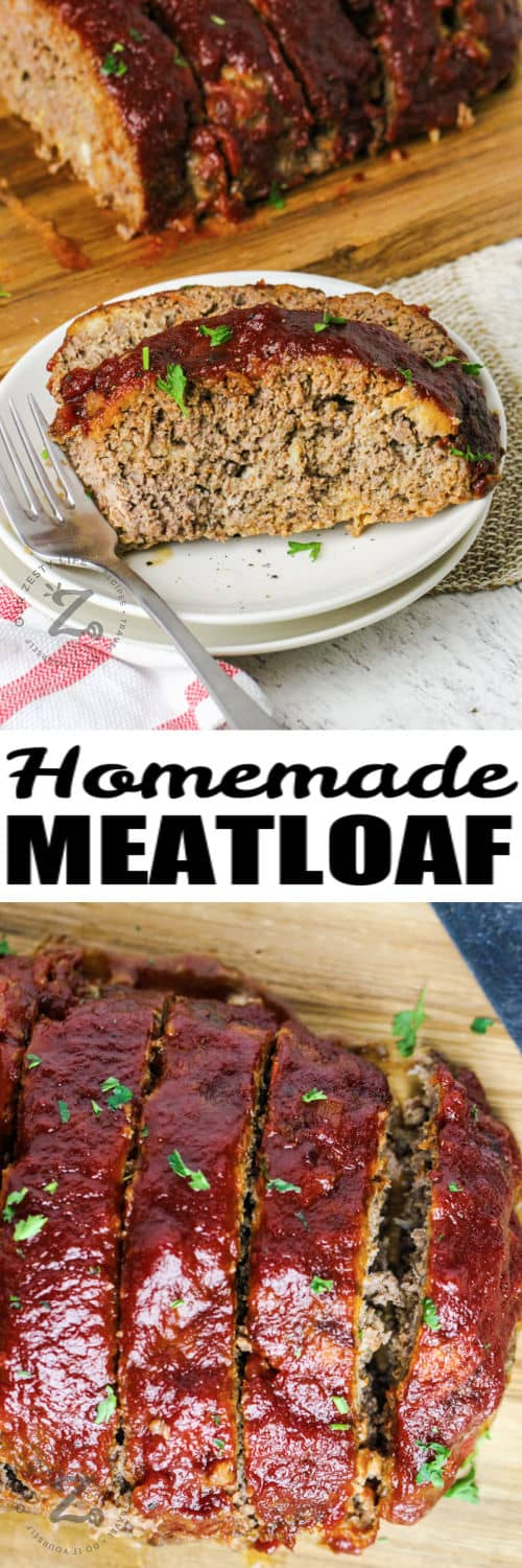 Homemade Meatloaf with a plate of sliced meatloaf with a title