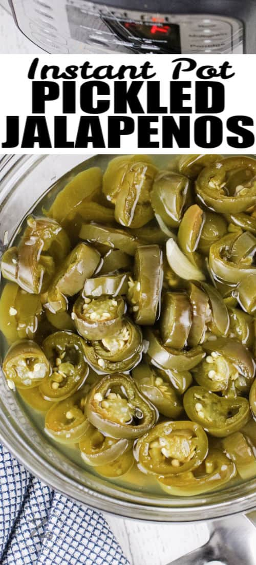 Instant Pot Quick Pickled Jalapenos in a bowl with a title