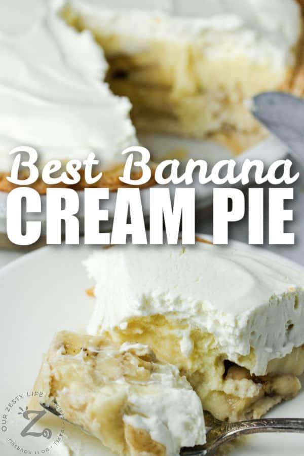 plated Banana Cream Pie with writing