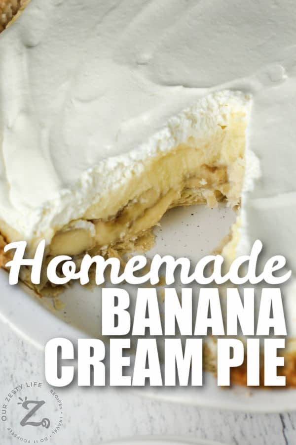 Banana Cream Pie with a slice taken out and a title
