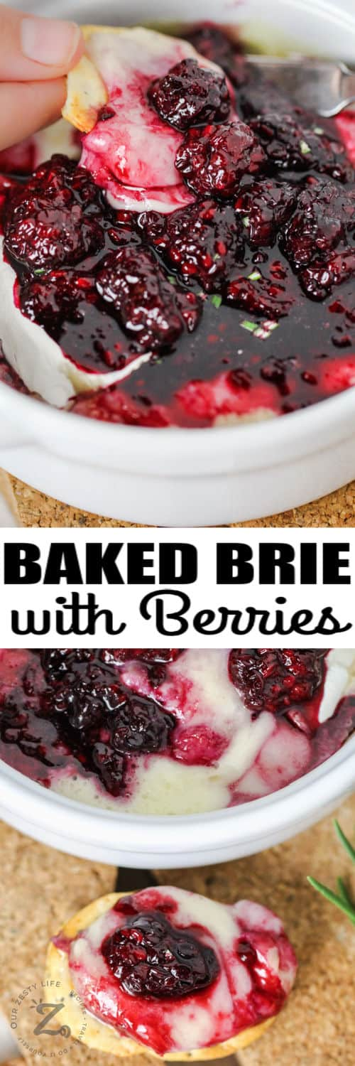 Baked Brie with Berries with a title
