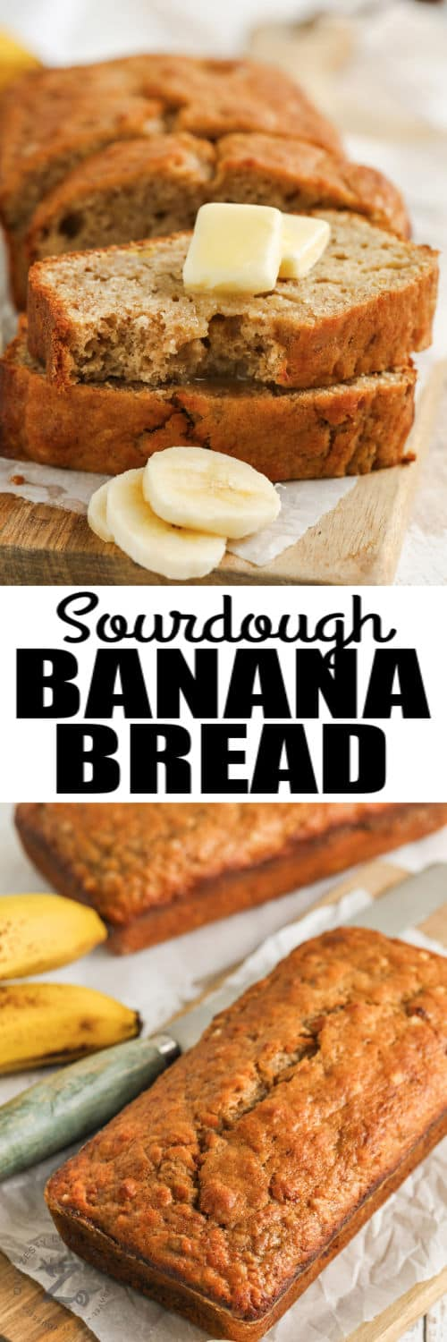 Sourdough Banana Bread loaf and sliced with a title