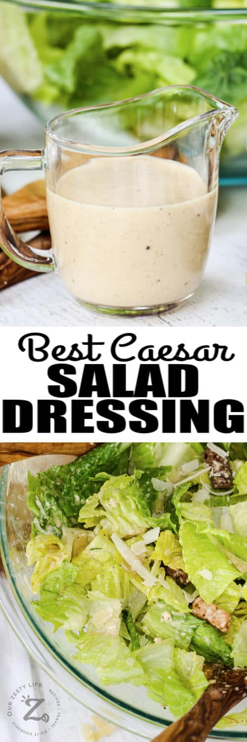 Vinaigrette Caesar Salad Dressing in a jar and on salad with writing