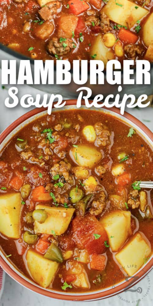 bowl of Hamburger Soup with a pot full with a title
