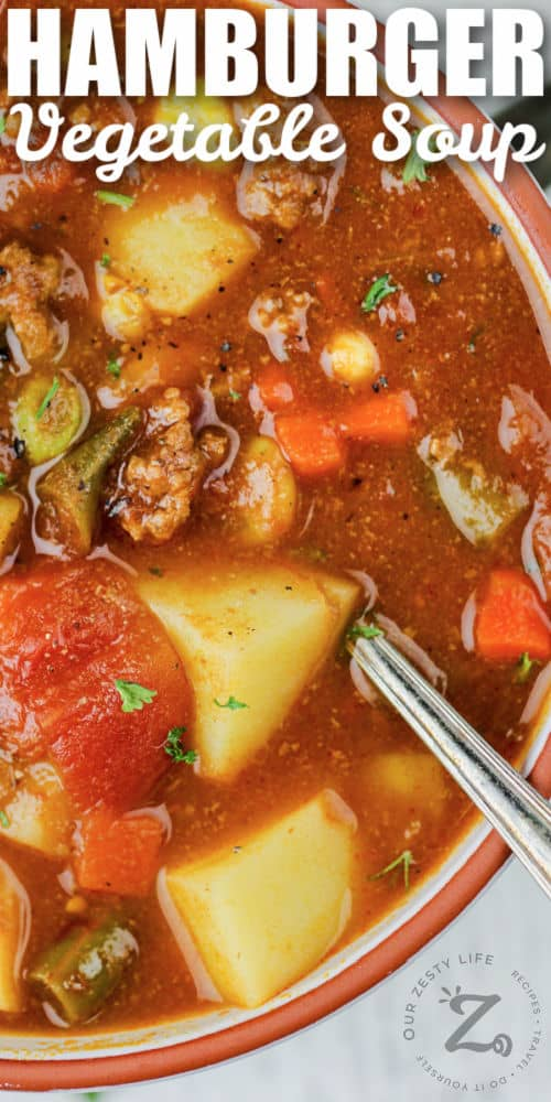 close up of Hamburger Soup in a bowl with a title
