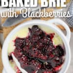 Baked Brie with Berries with crackers and a title