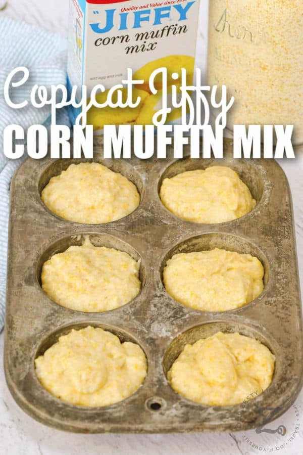 Copycat Jiffy Muffin Mix in a muffin tin with a title