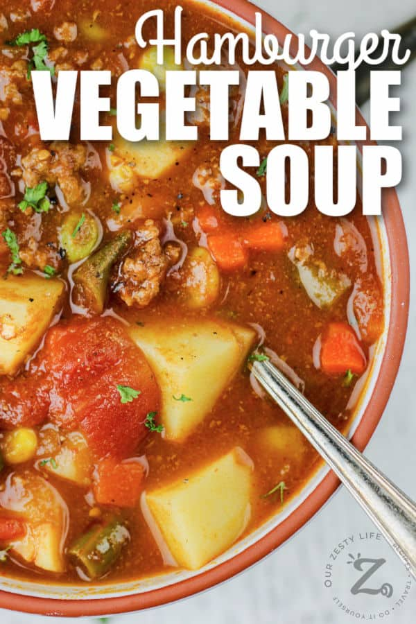 Hamburger Soup in a bowl with a title