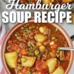 Hamburger Soup in a bowl with a spoon with a title