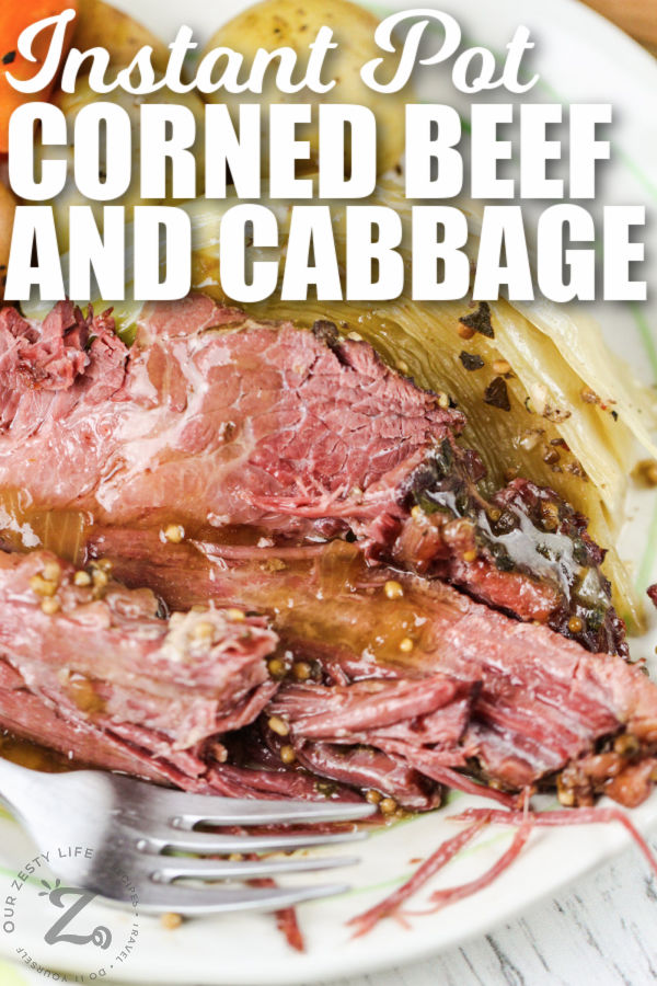 plated Instant Pot Corned Beef and Cabbage with writing
