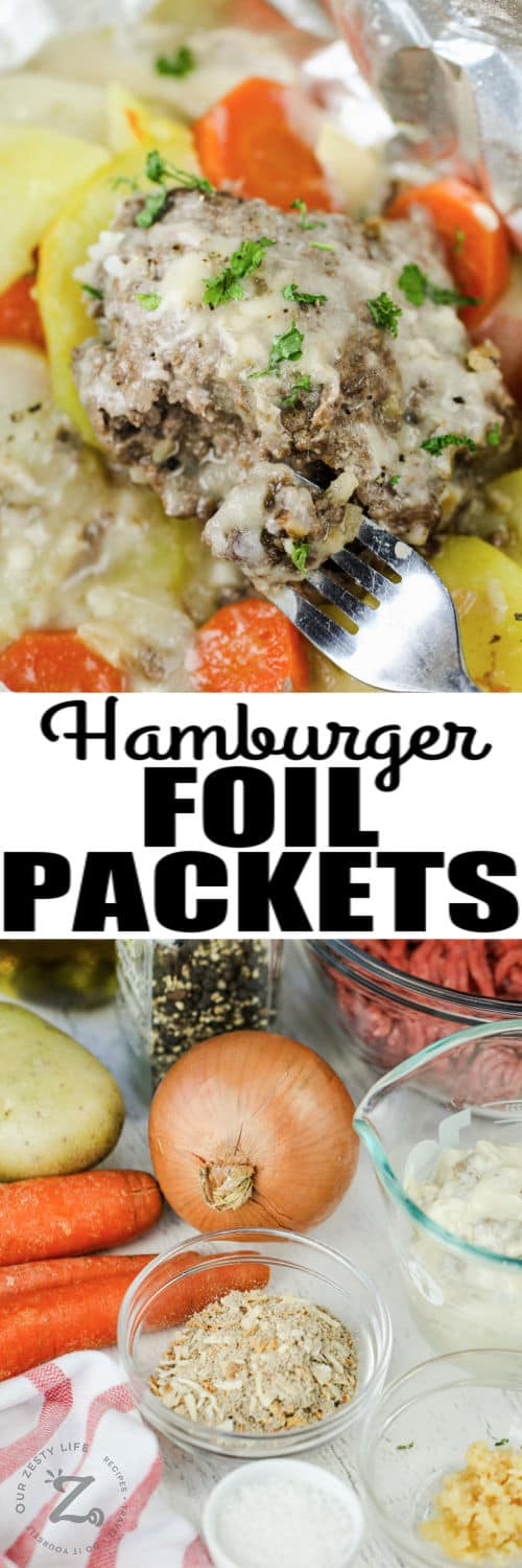 ingredients to make Hamburger Foil Pack and finished dish with a title