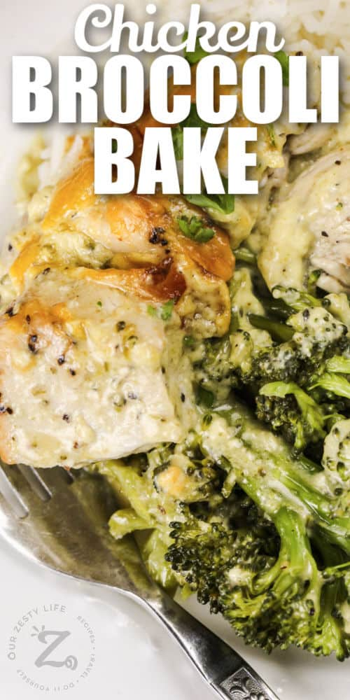 close up of Chicken Broccoli Bake with writing