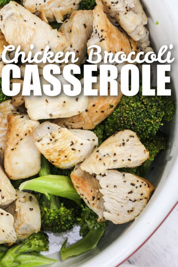close up of chicken and broccoli in a dish to make Chicken Broccoli Bake