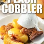 Peach Cobbler on a plate with a title