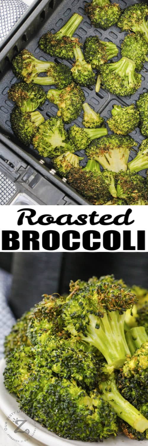 Air Fryer Broccoli in the air fryer and plated with a title