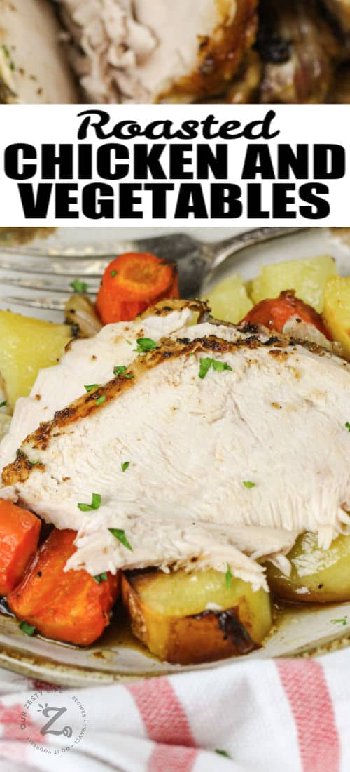 plated Roast Chicken and Vegetables with writing