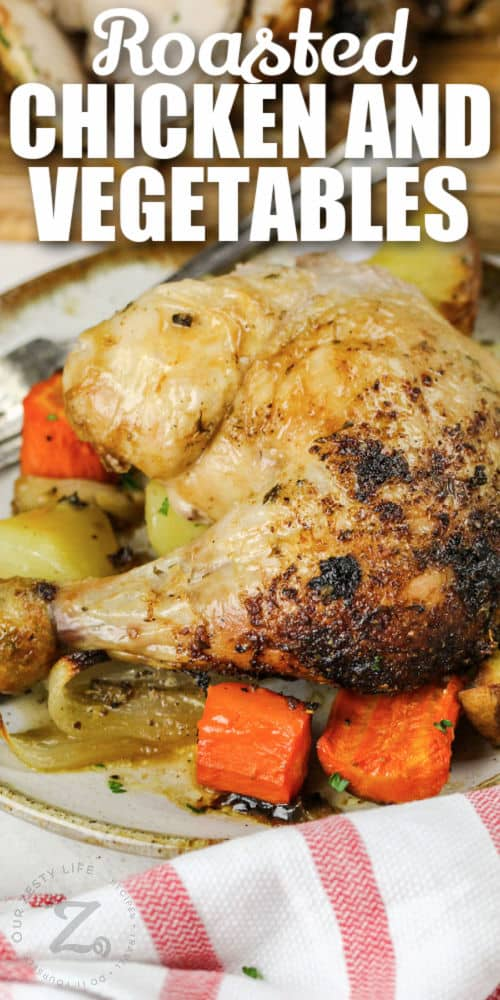 Roast Chicken and Vegetables with writing