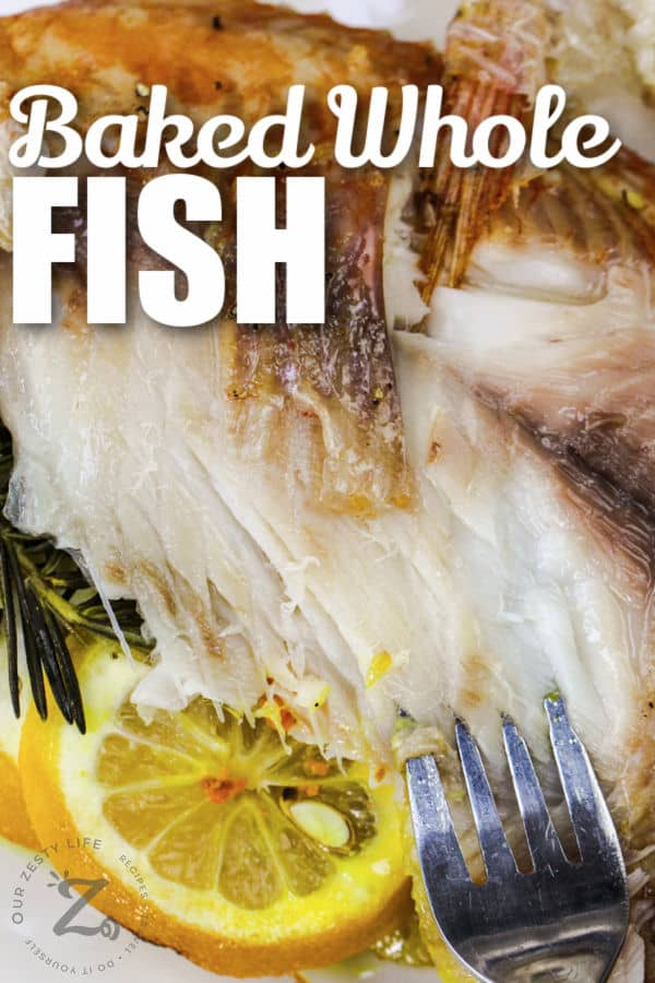 Baked Whole Fish with lemon and writing