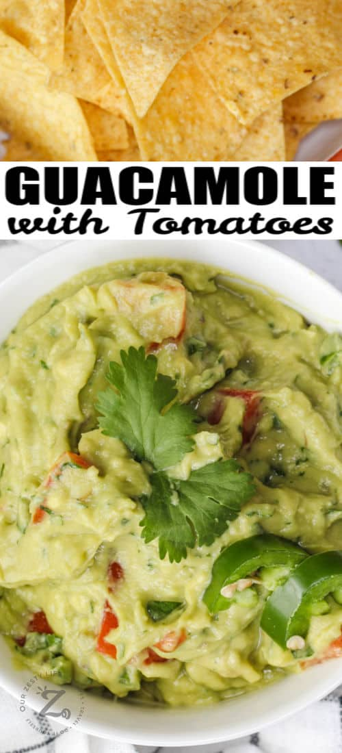 Guacamole with Tomatoes with chips and a title