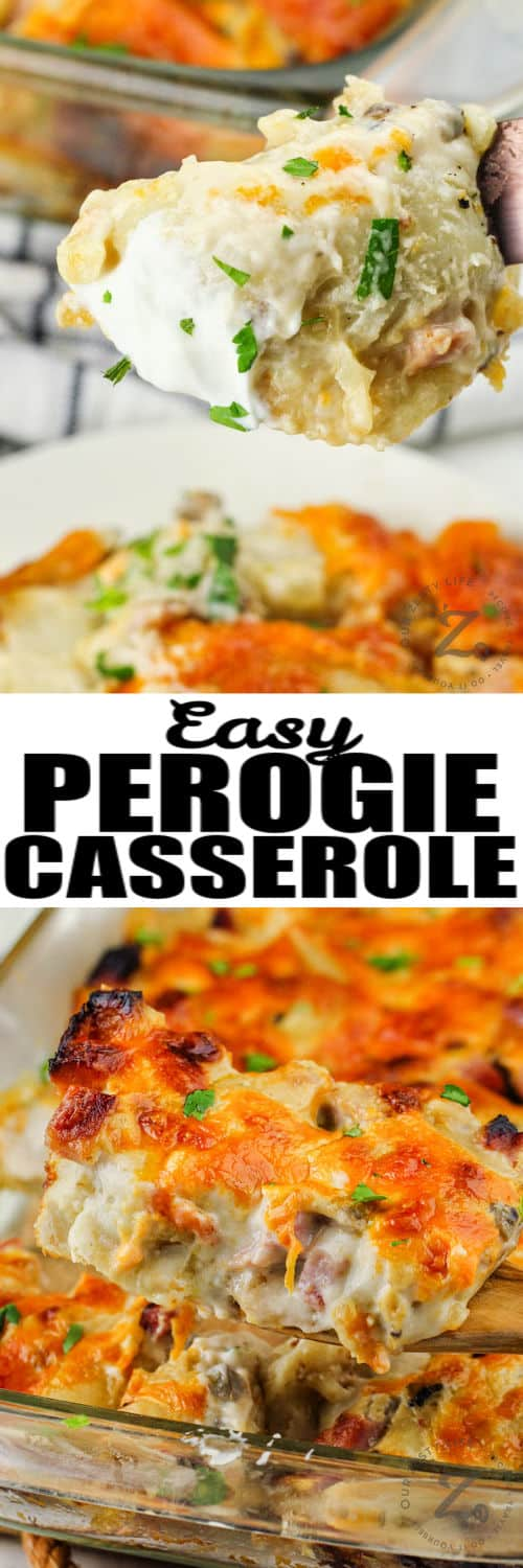 Pierogi Casserole in the casserole dish with a fork full and a title