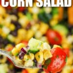 Black Bean Corn Salad on a fork with writing