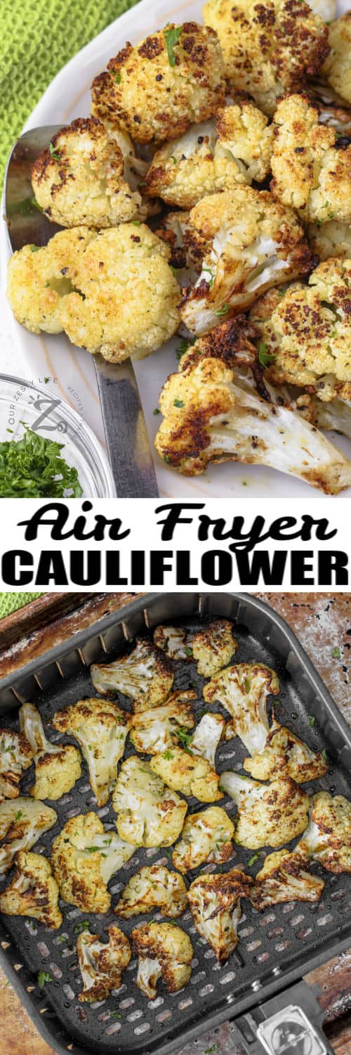 Air Fryer Cauliflower cooking in the air fryer and plated with a title