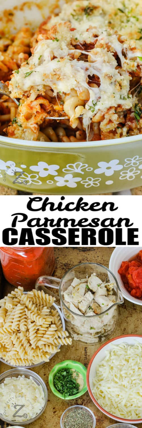 ingredients to make Chicken Parmesan Casserole with finished dish and a title