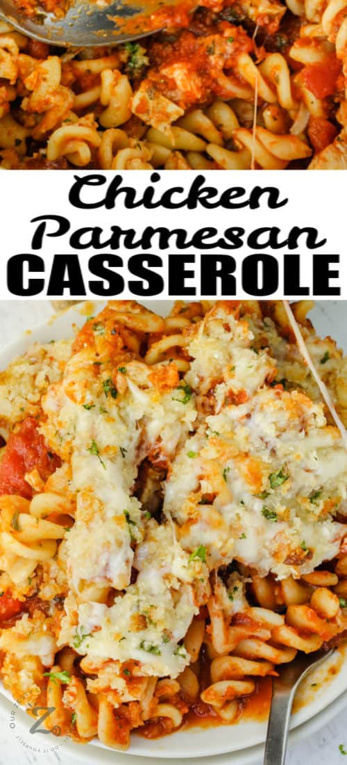 close up of plated Chicken Parmesan Casserole with writing