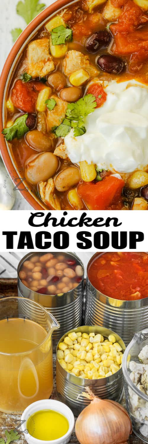ingredients to make Chicken Taco Soup with a bowl full and a title