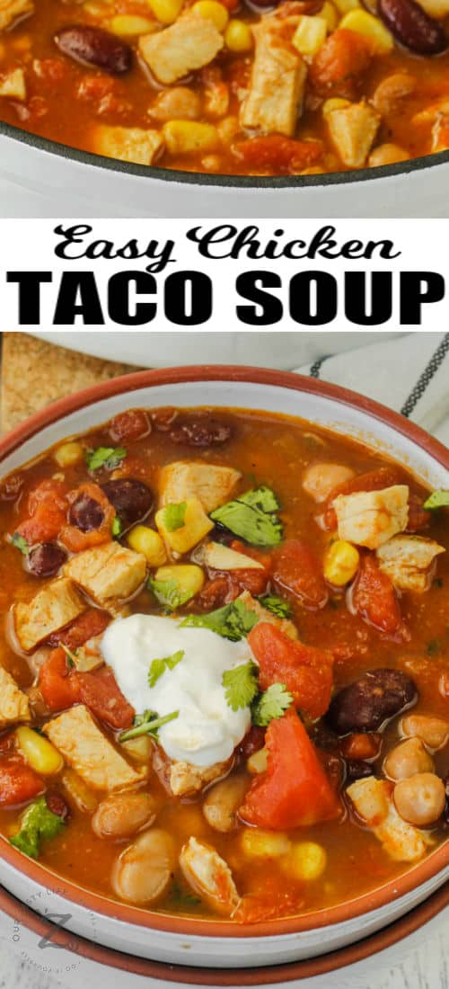 bowls of Chicken Taco Soup with a title