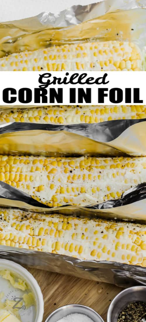 Grilled Corn in Foil on a table with a title