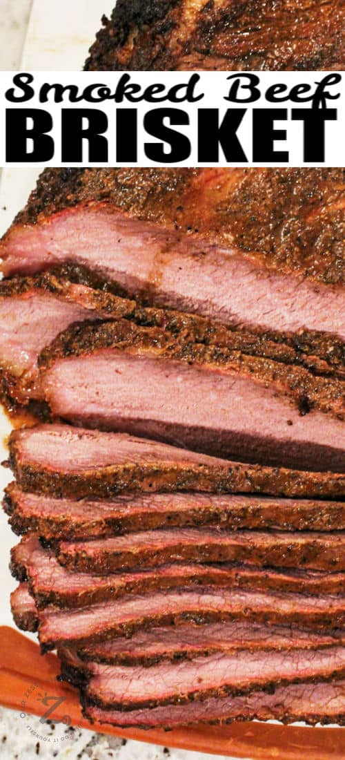close up of Smoked Brisket Recipe with a title