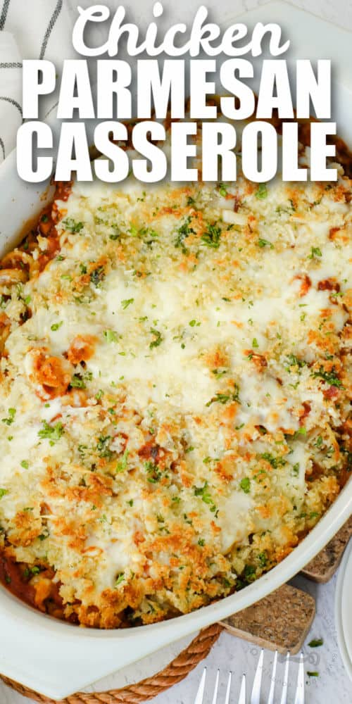 cooked Chicken Parmesan Casserole with a title